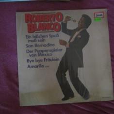 Vinil mare roberto blanco - Muzica Dance Altele