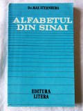 """""""ALFABETUL DIN SINAI"""",  Dr. Max Sternberg, 1985. Carte noua, Alta editura"""