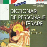 Adina Elena Sasu - DICTIONAR DE PERSONAJE LITERARE PENTRU CLASELE V-VIII