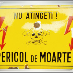TĂBLIȚĂ VECHE DE AVERTIZARE DIN TABLĂ EMAILATĂ - NU ATINGEȚI, PERICOL DE MOARTE!