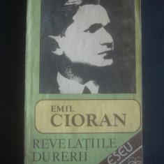 EMIL CIORAN - REVELATIILE DURERII * ESEU