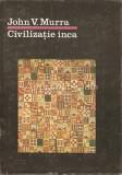 Cumpara ieftin Civilizatie Inca - John V. Murra