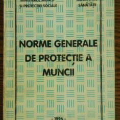 Norme generale de protectie a muncii - Carte Dreptul muncii