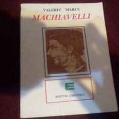 VALERIU MARCU - MACHIAVELLI - Istorie