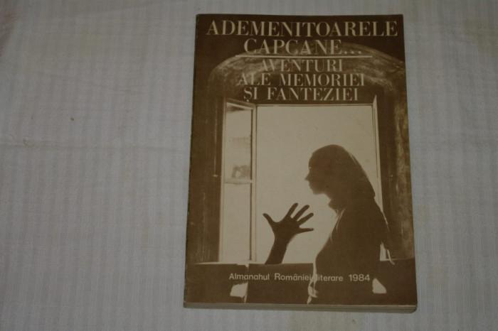 Almanahul Romaniei literare - 1984 - Ademenitoarele capcane ... aventuri ....