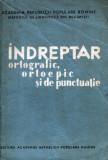 Indreptar ortografic, ortoepic şi de punctuaţie, 1-a ediţie