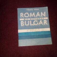 TIOBERIU IOVAN - MIC DICTIONAR ROMAN BULGAR