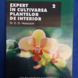 D. G. HESSAYON - EXPERT IN CULTIVAREA PLANTELOR DE INTERIOR * VOL. 2 - 2008