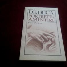 I G DUCA - PORTRETE SI AMINTIRI