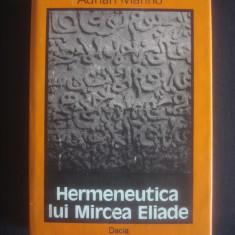 ADRIAN MARINO - HERMENEUTICA LUI MIRCEA ELIADE - Filosofie