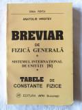 """""""BREVIAR DE FIZICA GENERALA"""", Anatolie Hristev, 1998. Absolut noua"""