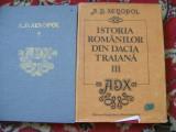 ISTORIA ROMANILOR DIN DACIA TRAIANA A.D.XENOPOL VOL 1,3, A.D. Xenopol