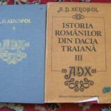 ISTORIA ROMANILOR DIN DACIA TRAIANA A.D.XENOPOL VOL 1, 3 - Istorie
