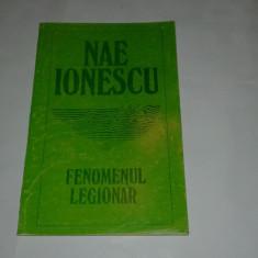 NAE IONESCU - FENOMENUL LEGIONAR - Istorie