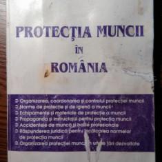 Dr. Alexandru Ticlea, Dr. Constantin Tufan - Protectia muncii in Romania - Carte Dreptul muncii