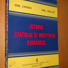 ISTORIA STATULUI SI DREPTULUI ROMANESC - EMIL CERNEA SI EMIL MOLCUT - Carte Istoria dreptului
