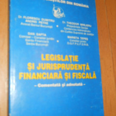 LEGISLATIE SI JURISPRUDENTA FINANCIARA SI FISCALA COMENTATA SI ADNOTATA - Carte Drept comercial, Teora
