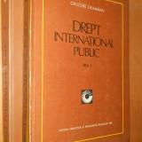 DREPT INTERNATIONAL PUBLIC - GRIGORE GEAMANU - 2 VOLUME - Carte Drept international