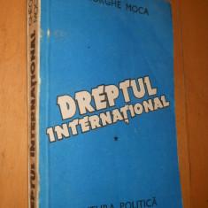 DREPTUL INTERNATIONAL - GHEORGHE MOGA - Carte Drept international
