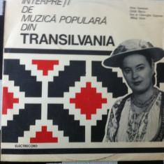 Interpreti de Muzica Populara electrecord din Transilvania disc vinyl lp muzica folclor, VINIL