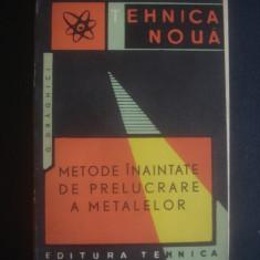 GHERMAN DRAGHICI - METODE INAINTATE DE PRELUCRARE A METALELOR