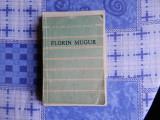 LOT 3 carti Florin Mugur - Cele mai frumoase poezii Mituri si Cartea Printului