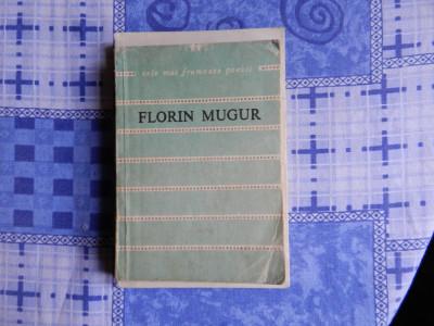 LOT 3 carti Florin Mugur - Cele mai frumoase poezii Mituri si Cartea Printului foto