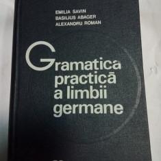GRAMATICA PRACTICA A LIMBII GERMANE - SAVIN, ABAGER, ROMAN - editia a 2a - Curs Limba Germana