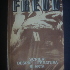 SIGMUND FREUD - SCRIERI DESPRE LITERATURA SI ARTA - Carte Psihologie