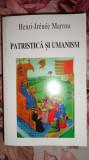 Patristica si umanism an 1996/607pag- Henri Irenee Marrou, Alta editura