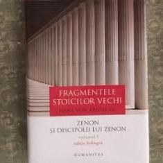 Fragmentele stoicilor vechi vol. 1 Zenon si discipolii lui Zenon ed. bilingva - Carte Filosofie