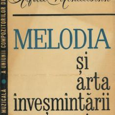 Alfred Mendelsohn - Melodia si arta invesmintarii ei - 596069 - Carte Arta muzicala
