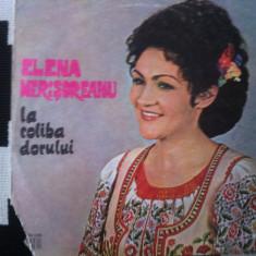 ELENA MERISOREANU la coliba dorului disc vinyl lp Muzica Populara electrecord folclor, VINIL