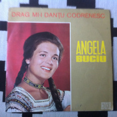 Angela buciu drag mi i dantu codrenesc disc vinyl lp Muzica Populara electrecord folclor, VINIL
