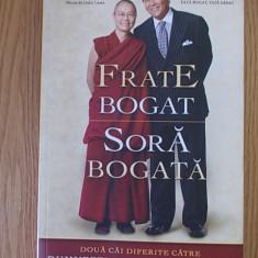 FRATE BOGAT, SORA BOGATA- KIYOSAKI, 2014 - Carte Hobby Dezvoltare personala