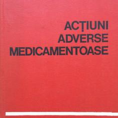 ACTIUNI ADVERSE MEDICAMENTOASE - Panaitescu, Popescu - Carte Farmacologie