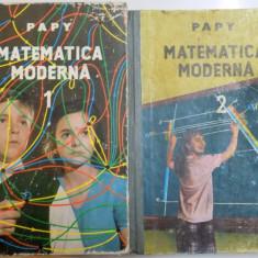 MATEMATICA MODERNA de PAPY, VOL I-II 1967 - Carte Matematica