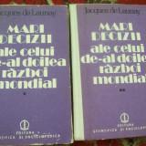 MARI DECIZII ALE CELUI DE-AL DOILEA RAZBOI MONDIAL JACQUES DE LAUNAY VOL, 1, 2 - Istorie
