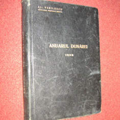 ANUARUL DUNAREI - AL. VASILESCU (autograf) - (cu harta) - 1930