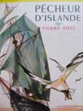 Pecheur d'Islande -  Pierre Loti