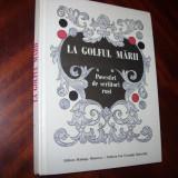 LA GOLFUL MARII. POVESTIRI DE SCRIITORI RUSI ( cartonata, cu ilustratii ) * - Carte de povesti