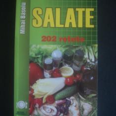MIHAI BASOIU - SALATE * 202 RETETE