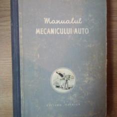 MANUALUL MECANICULUI AUTO de P.A. KOLESNIK ... K.S. SESTOPALOV, 1956 - Carti Mecanica