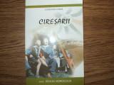 Constantin Chirita. Ciresarii, Vol 3,