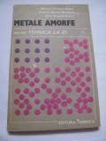 Metale amorfe de Marin Trusculescu, Viorel Aurel Serban, Dan Trusc