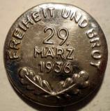 I.671 GERMANIA AL III-LEA REICH INSIGNA FREIHEIT UND BROT 29 MARZ 1936 28mm, Europa