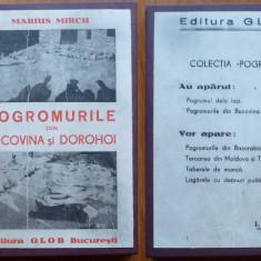 Marius Mircu, Progromurile din Bucovina si Dorohoi, Editura Glob, 1945 - Carte Editie princeps