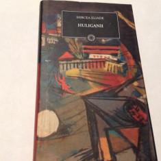 HULIGANII - MIRCEA ELIADE,RF4/3,RF10/1