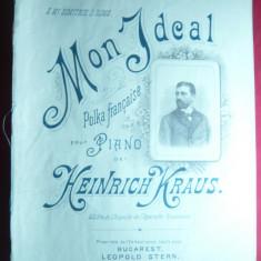 Partitura Heinrich Kraus - Mon Ideal - Polca Franceza pt.pian , 3 pag mari
