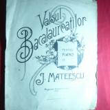 J. Mateescu - Valsul Bacalaureatilor -pt.Pian -Conservator Iasi, 7 pag. mari - Carte Arta muzicala